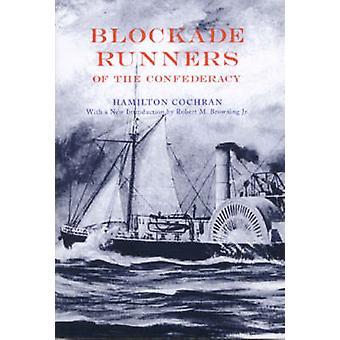 Blockaden löpare av konfederationen (ny upplaga) av Hamilton Cochran