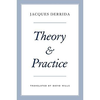 Theory and Practice by Theory and Practice - 9780226572345 Book