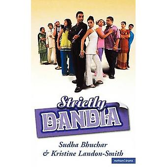 Strictly Dandia by Bhuchar & Sudha