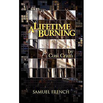 A Lifetime Burning by Cram & Cusi