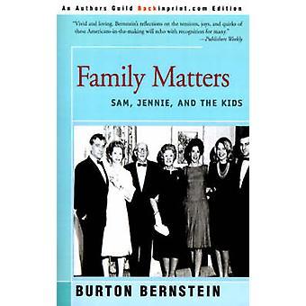 Family Matters Sam Jennie and the Kids by Bernstein & Burton