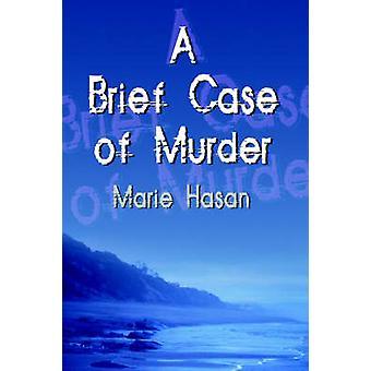 Eine Aktentasche des Mordes von Hasan & Marie