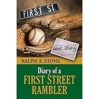 Dagbog af en første Street Rambler af sten & Ralph E.