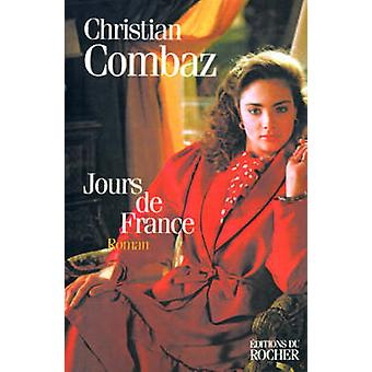 Jours de France by Combaz & Christian
