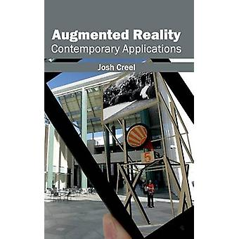 Augmented Reality Contemporary Applications by Creel & Josh