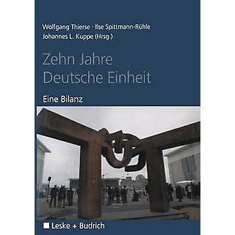 Zehn Jahre Deutsche Einheit Eine Bilanz por Thierse y Wolfgang