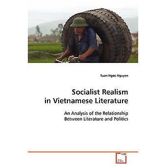 Socialist Realism in Vietnamese Literature by Nguyen & Tuan Ngoc