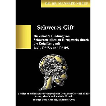 Schweres Gift by Nilius & Manfred