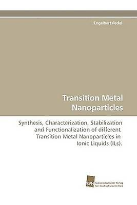Transition Metal Nanoparticles by rougeel & Enjauneert