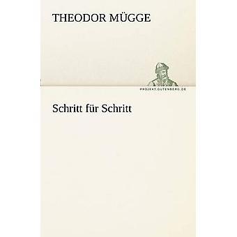 Schritt Fur Schritt av M. Gge & Theodor
