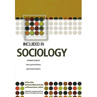 Included in Sociology Learning Climates That Cultivate Racial and Ethnic Diversity