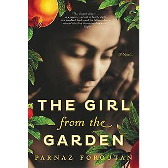 The Girl from the Garden by Parnaz Foroutan - 9780062388391 Book