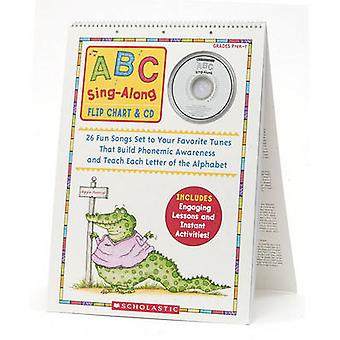 ABC Sing-Along Flip Chart - 26 Fun Songs Set to Your Favorite Tunes Th