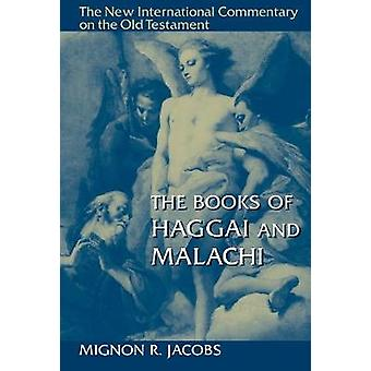 The Books of Haggai and Malachi by Mignon R. Jacobs - 9780802826251 B