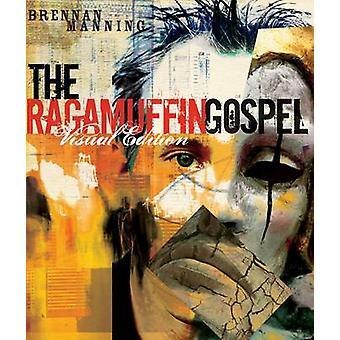 The Ragamuffin Gospel - God's Grace - Too Graphic for Words (Visual Ed