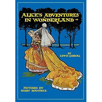 Alice's Adventures in Wonderland by Lewis Carroll - Harry Rountree -