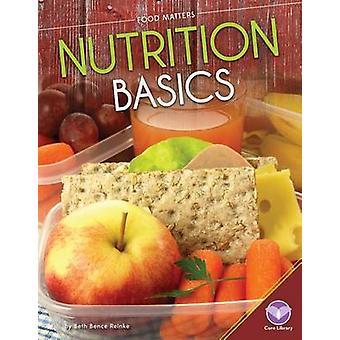 Nutrition Basics by Beth Bence Reinke - 9781624038662 Book