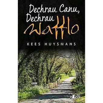 Dechrau Canu - Dechrau Wafflo by Kees Huysmans - 9781784614119 Book