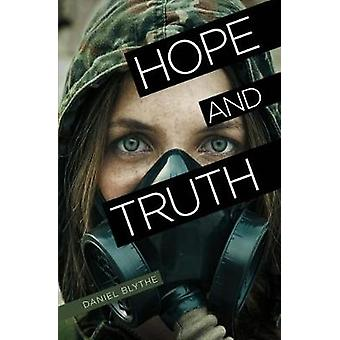 Hope and Truth  by Daniel Blythe - 9781788372091 Book