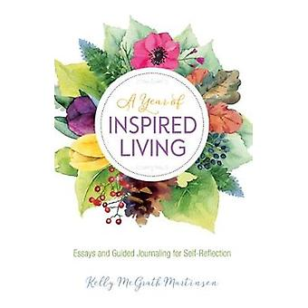Year Of Inspired Living by Kelly Martinsen - 9780757320095 Book