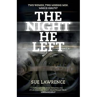 The Night He Left by Sue Lawrence - 9781910449950 Book