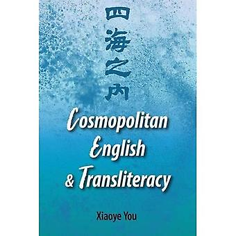Comsopolitan English and Transliteracy