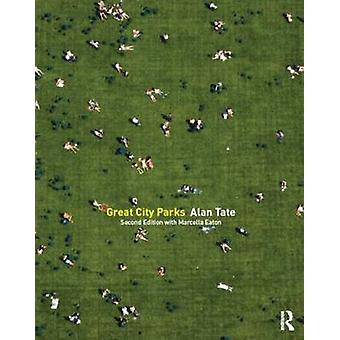 Great City Parks by Alan Tate