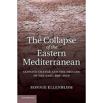The Collapse of the Eastern Mediterranean by Ronnie Ellenblum
