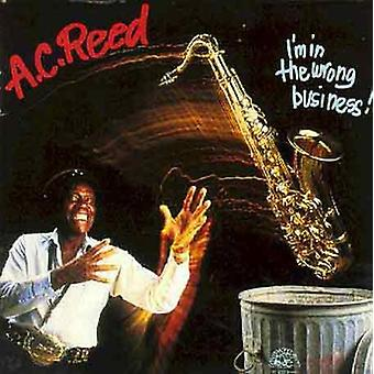 A.C. Reed - I'm in the Wrong Business [CD] USA import