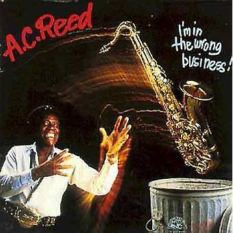 A.C. Reed - jeg er i den forkerte forretning [CD] USA import