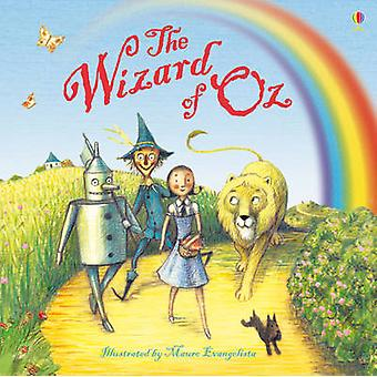 The Wizard of Oz 9781409555957 by Rosie Dickens & Lesley Sims & Mauro Evangelista