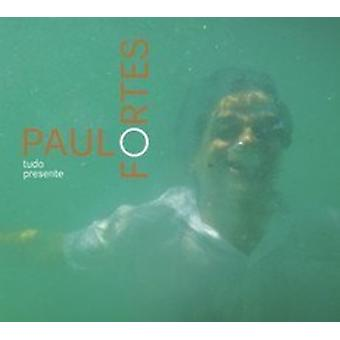 Paulo Fortes - import USA Tudo Presente [CD]