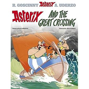Asterix and the Great Crossing by Rene Goscinny & Albert Uderzo