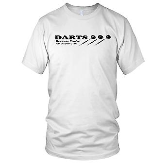 Darts Because You're An Alcoholic Ladies T Shirt