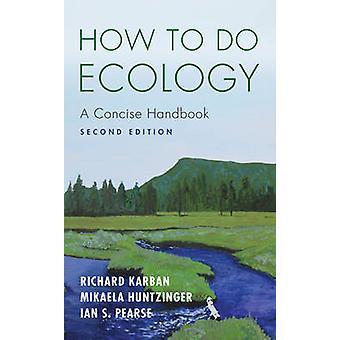 Wie Sie Ökologie - A prägnant Handbook (2nd Revised Edition) von Richar