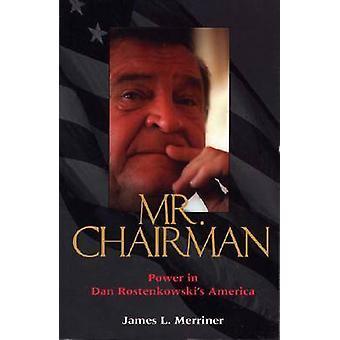 Mr.Chairman - Power in Dan Rostenkowskis Amerika (Neuauflage) von Jam