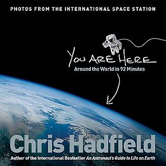 You are Here - Around the World in 92 Minutes (Main Market Ed.) by Chr