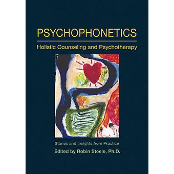 Psychophonetics - Holistic Counseling and Psychotherapy - Stories and