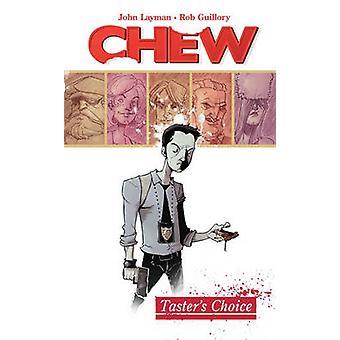 Chew - v. 1 - Taster's Choice by John Layman - Rob Guillory - 978160706