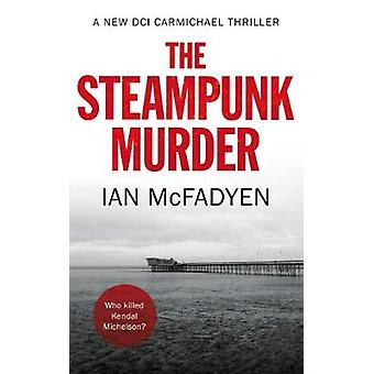 The Steampunk Murder by The Steampunk Murder - 9781912362561 Book
