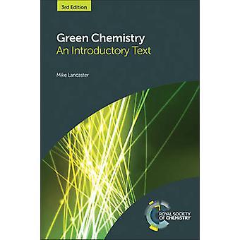 Green Chemistry - un texte d'introduction (3e édition révisée) par Mike L