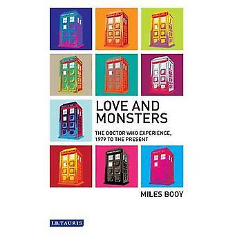 Liebe und Monster - der - Doctor Who - Erfahrung - 1979 bis zur Gegenwart
