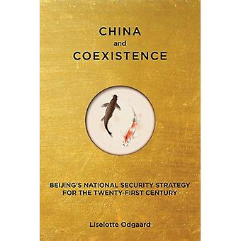 China and Coexistence - Beijing's National Security Strategy for the T