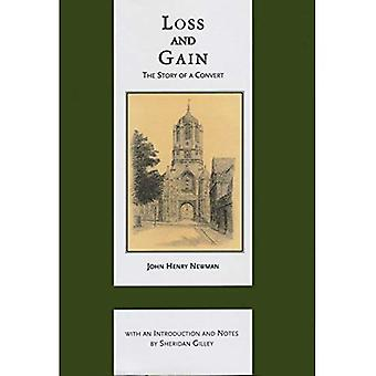 Loss and Gain: The Story of a Convert (ND Works of Cardinal Newman)