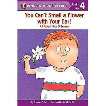 You Can't Smell a Flower with Your Ear! (All Aboard Reading - Level 2)