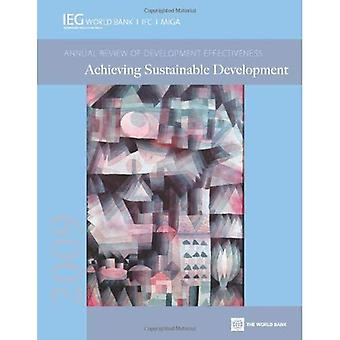 2009 Annual Review of Development Effectiveness: Achieving Sustainable Development