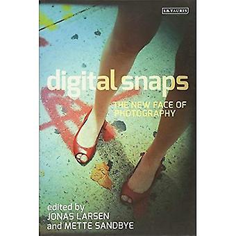 Digitala Snaps: Fotografi (internationella bibliotek av visuell kultur) nya ansikte