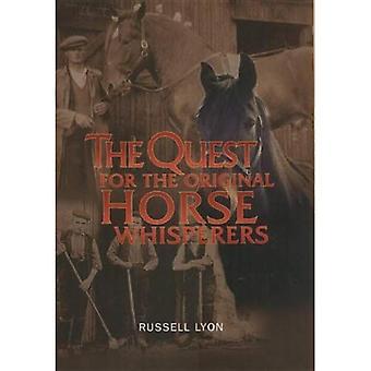 La quête de l'origine chuchoteurs de cheval (quête) (Quest for)