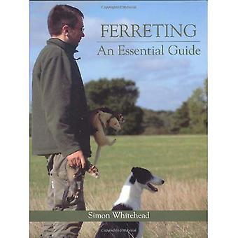 Ferreting: Niezbędny przewodnik. Simon Whitehead