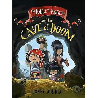 Die Jolley-Rogers und der Höhle des Todes (Jolley Rogers 2)